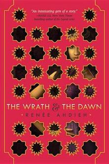 The Wrath and The Dawn - Renee Ahdieh - cover