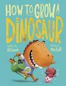 Libro in inglese How to Grow a Dinosaur Jill Esbaum