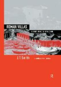 Roman Villas: A Study in Social Structure - J. T. Smith - cover