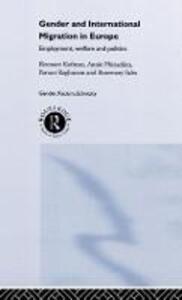 Gender and International Migration in Europe: Employment, Welfare and Politics - Eleonore Kofman,Annie Phizacklea,Parvati Raghuram - cover