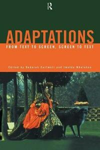 Adaptations: From Text to Screen, Screen to Text - cover