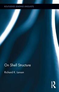On Shell Structure - Richard K. Larson - cover