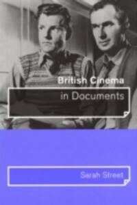 British Cinema in Documents - Sarah Street - cover