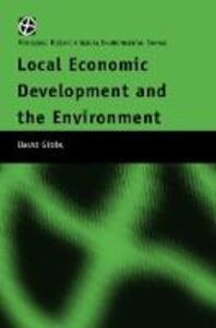 Local Economic Development and the Environment - David Gibbs - cover