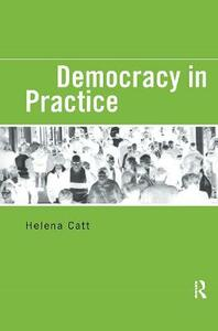 Democracy in Practice - Helena Catt - cover