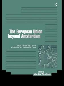 The EU Beyond Amsterdam: Concepts of European Integration - cover
