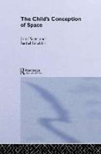 Child's Conception of Space: Selected Works vol 4 - Jean Piaget - cover