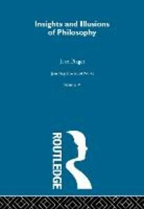 Insights and Illusions of Philosophy: Selected Works vol 9 - Jean Piaget - cover
