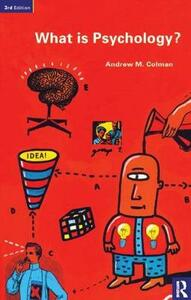 What is Psychology? - Andrew M. Colman - cover