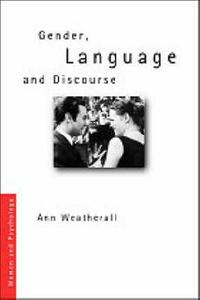 Gender, Language and Discourse - Ann Weatherall - cover