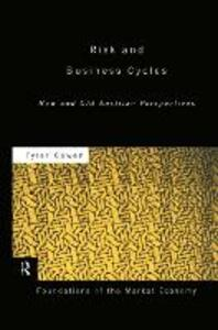 Risk and Business Cycles: New and Old Austrian Perspectives - Tyler Cowen - cover