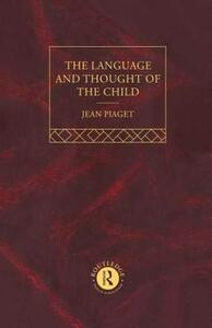 Language and Thought of the Child: Selected Works vol 5 - Jean Piaget - cover