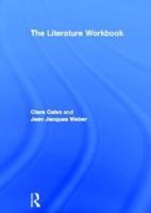 The Literature Workbook - Clara Calvo,Jean Jacques Weber - cover