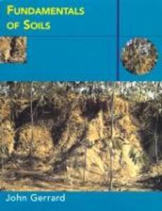 Fundamentals of Soils - John Gerrard - cover