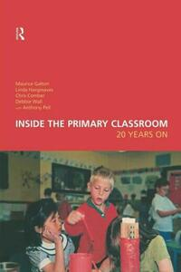 Inside the Primary Classroom: 20 Years On - Maurice Galton,Linda Hargreaves,Chris Comber - cover