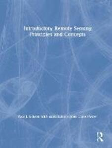 Introductory Remote Sensing Principles and Concepts - Paul Gibson - cover