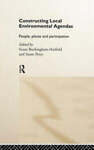 Constructing Local Environmental Agendas: People, Places and Participation - cover