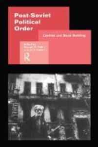 Post-Soviet Political Order - cover