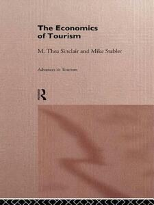The Economics of Tourism - M. Thea Sinclair,Mike J. Stabler - cover