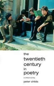 The Twentieth Century in Poetry - Peter Childs - cover