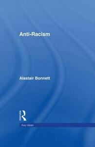 Anti-Racism - Alastair Bonnett - cover