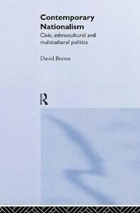 Contemporary Nationalism - David Brown - cover