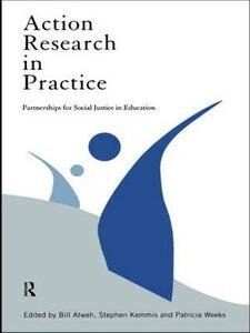 Action Research in Practice: Partnership for Social Justice in Education - cover