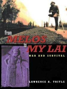 From Melos to My Lai: A Study in Violence, Culture and Social Survival - Lawrence A. Tritle - cover