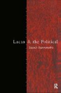 Lacan and the Political - Yannis Stavrakakis - cover