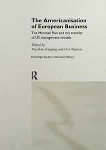 The Americanisation of European Business - cover