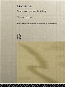 Ukraine: State and Nation Building - Taras Kuzio - cover