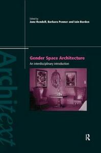 Gender Space Architecture: An Interdisciplinary Introduction - cover
