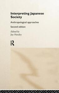 Interpreting Japanese Society: Anthropological Approaches - cover