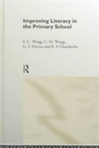 Improving Literacy in the Primary School - C. M. Wragg,G. S. Haynes,R. P. Chamberlin - cover