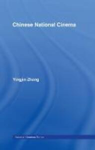 Chinese National Cinema - Yingjin Zhang - cover