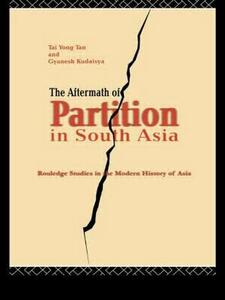 The Aftermath of Partition in South Asia - Gyanesh Kudaisya,Tan Tai Yong - cover