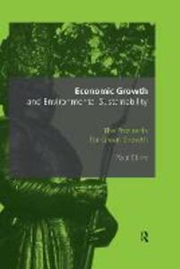 Economic Growth and Environmental Sustainability: The Prospects for Green Growth - Paul Ekins - cover