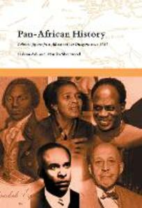 Pan-African History: Political Figures from Africa and the Diaspora since 1787 - Hakim Adi,Marika Sherwood - cover