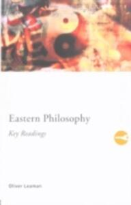 Eastern Philosophy: Key Readings - Oliver Leaman - cover