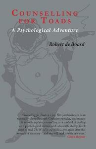 Counselling for Toads: A Psychological Adventure - Robert de Board - cover