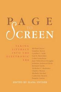Page to Screen: Taking Literacy into the Electronic Era - cover