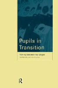 Pupils in Transition - John Gardner,Gill Nichols - cover