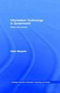 Information Technology in Government: Britain and America - Helen Margetts - cover