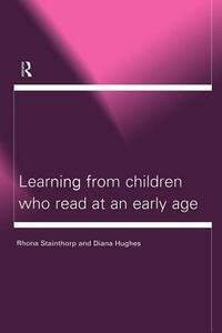 Learning From Children Who Read at an Early Age - Diana Hughes,Rhona Stainthorp - cover
