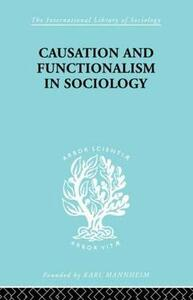 Causation and Functionalism in Sociology - Wsevolod W. Isajiw - cover