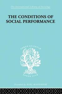 The Conditions of Social Performance - Cyril Belshaw - cover