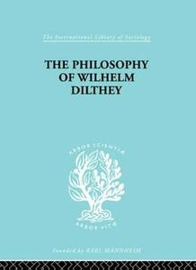 Philosophy of Wilhelm Dilthey - H.A. Hodges - cover