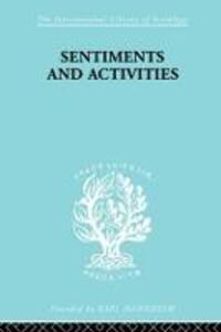 Sentiments and Activities - George Caspar Homans - cover