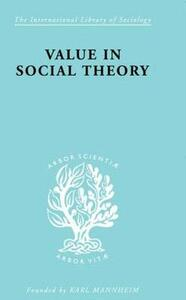 Value in Social Theory - Paul Streeten - cover