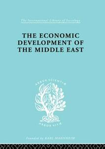 The Economic Development of the Middle East - Alfred Bonne - cover